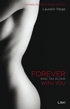 Laurelin Paige - Rád találtam - Forever with You [eKönyv: epub, mobi]