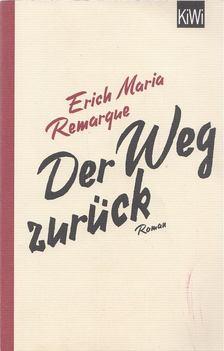 Erich Maria Remarque - Der Weg zurück [antikvár]