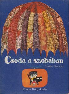 Gianni Rodari - Csoda a szobában [antikvár]