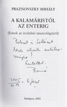Praznovszky Mihály - A kalamáristól az enterig (dedikált) [antikvár]