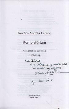 KOVÁCS ANDRÁS FERENC - Kompletórium (dedikált) [antikvár]