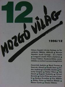Almási Miklós - Mozgó Világ 1996. december [antikvár]