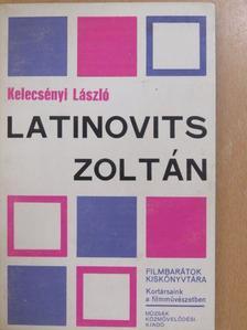 Kelecsényi László - Latinovits Zoltán [antikvár]