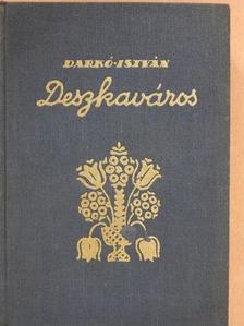 Darkó István - Deszkaváros [antikvár]
