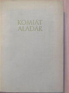 Komját Aladár - Komját Aladár válogatott művei [antikvár]