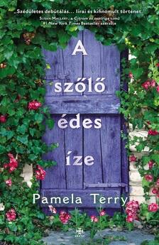 Pamela Terry - A szőlő édes íze [eKönyv: epub, mobi]
