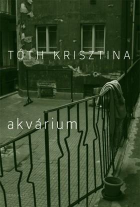 Tóth Krisztina - Akvárium