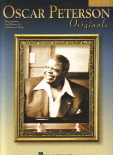 Peterson, Oscar - OSCAR PETERSON ORIGINALS (TRANSCRIPTIONS, LEAD SHEETS AND PERFORMANCE NOTES)