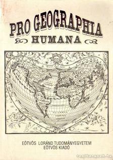 Probáld Ferenc - Pro Geographia Humana [antikvár]