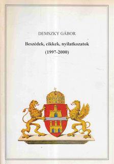 Demszky Gábor - Beszédek, cikkek, nyilatkozatok (1997-2000) [antikvár]