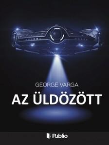 George Varga - Az üldözött [eKönyv: epub, mobi]