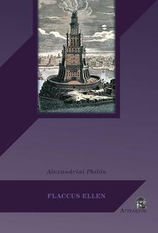 Alexandriai Philón - Alexandriai Philón: FLACCUS ELLEN