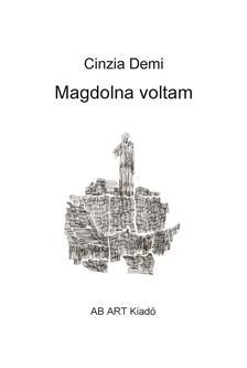Cinzia Demi - Magdolna voltam