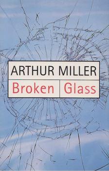 Arthur Miller - Broken Glass [antikvár]
