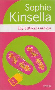 Sophie Kinsella - Egy boltkóros naplója [antikvár]