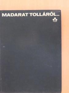 Kapocsy György - Madarat tolláról... [antikvár]