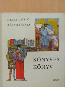 Megay László - Könyves könyv [antikvár]