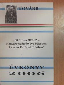 Andai Ferenc - Tovább Évkönyv 2006 [antikvár]
