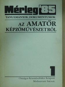 Aleksander Jackowski - Mérleg 1985/1. [antikvár]