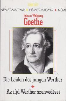 Johann Wolfgang Goethe - Die Leiden des jungen Werther - Az ifjú Werther szenvedései [antikvár]