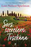 Lori Nelson Spielman - Sors, szerelem, Toszkána [eKönyv: epub, mobi]