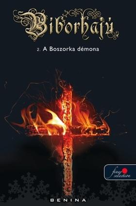 Benina - A BOSZORKA DÉMONA - BÍBORHAJÚ 2. - PUHA BORÍTÓS