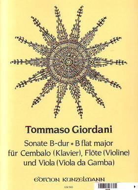 GIORDANI TOMMASO - SONATE B-DUR FÜR CEMBALO (KLAVIER), FLÖTE (VIOLINE) UND VIOLA (VIOLA DA GAMBA) (ULRICH DRÜNER)