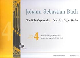 J. S. Bach - SAEMTLICHE ORGELWERKE BAND 4: TOCCATEN UND FUGEN, EINZELWERKE URTEXT (J.-CL. ZEHNDER) MIT CD-ROM