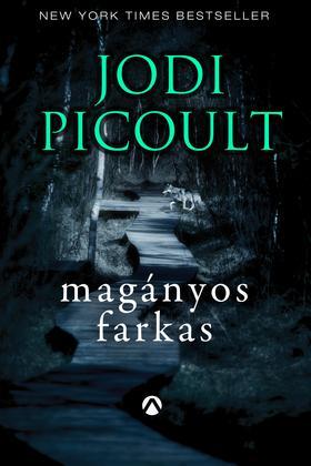 Jodi Picoult - Magányos farkas