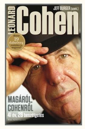 (szerk.) Jeff Burger - Leonard Cohen - Magáról, Cohenről [eKönyv: epub, mobi]