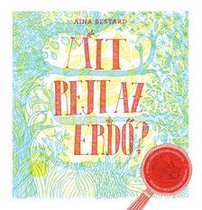 Aina Bestard - MIT REJT AZ ERDŐ?