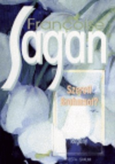 Francoise Sagan - Szereti Brahmsot? [antikvár]
