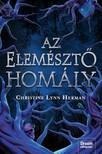 Christine Lynn Herman - Az elemésztő homály [eKönyv: epub, mobi]