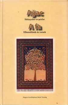 Abdullájeva Szvetlána - A fa / Agac [antikvár]