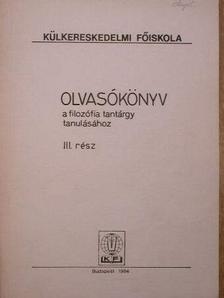 Almási Miklós - Olvasókönyv a filozófia tantárgy tanulásához III. [antikvár]