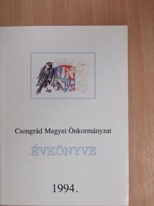 Ambrus Viktor - Csongrád Megyei Önkormányzat Évkönyve 1994. [antikvár]