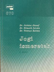 Dr. Juhász József - Jogi ismeretek I-II. [antikvár]