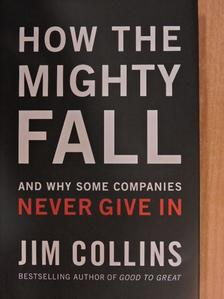 Jim Collins - How the Mighty Fall [antikvár]