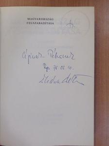 Kis András - Magyarország felszabadítása (dedikált példány) [antikvár]