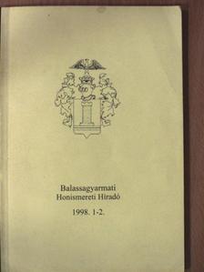Andor Csaba - Balassagyarmati Honismereti Híradó 1998/1-2. [antikvár]