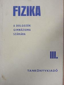 Dr. Varga Lajos - Fizika III. [antikvár]
