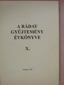 Bene Sándor - A Ráday gyűjtemény évkönyve X. [antikvár]