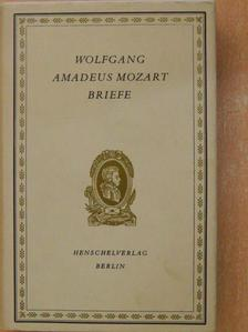 Wolfgang Amadeus Mozart - Briefe [antikvár]