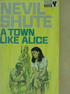 Nevil Shute - A Town Like Alice  [antikvár]