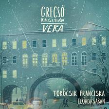 GRECSÓ KRISZTIÁN - Vera [eHangoskönyv]