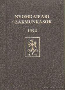 Nyomdaipari szakmunkások 1994 (mini) [antikvár]