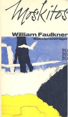 William Faulkner - Moskitos [antikvár]