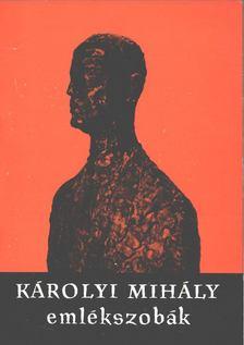 Vigh Károly - Vezető a Károlyi Mihály emlékszobákhoz [antikvár]