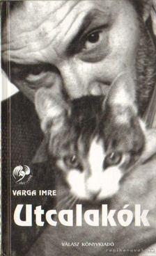 Varga Imre - Utcalakók [antikvár]