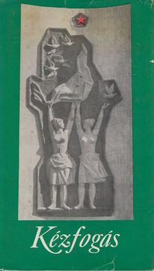 Szabó Mária - Kézfogás [antikvár]